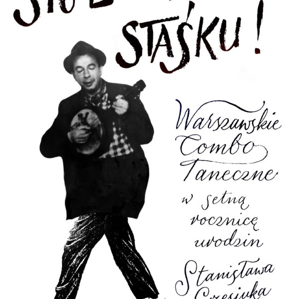 Warszawskie Combo Taneczne Sto Lat Panie Staśku!