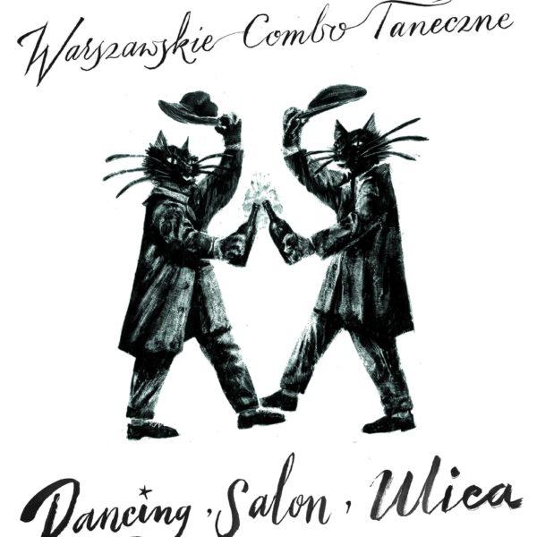 Warszawskie Combo Taneczne Dancing, Salon, Ulica